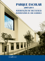 Parque Escolar 2007-2011 Intervention in 106 schools
